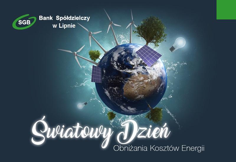 Światowy Dzień Obniżania Kosztów Energii